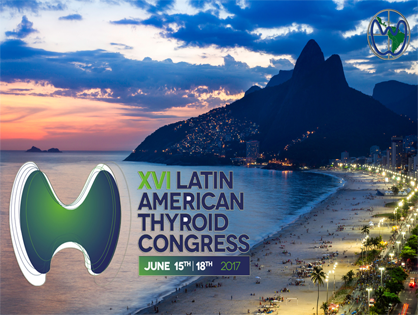 TUDO PRONTO PARA O XVI LATIN AMERICAN THYROID CONGRESS
